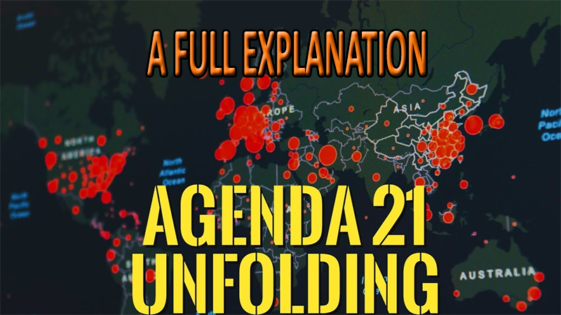 Agenda 21/ 2030 Explained In Full