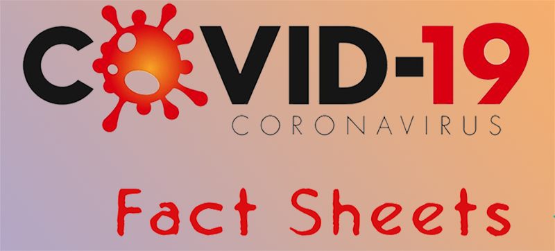 SARS Cov-2 (Covid 19) FACT SHEETS