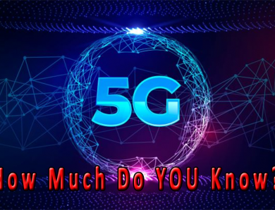 5G – Just For Faster Mobile Phone Communication & Downloads?