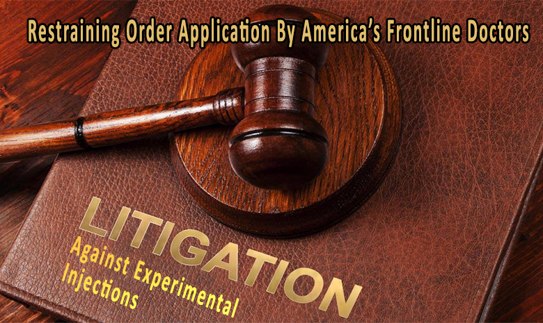 Frontline Doctors Start Litigation Against US Government & The Emergency Use Authorisation Act