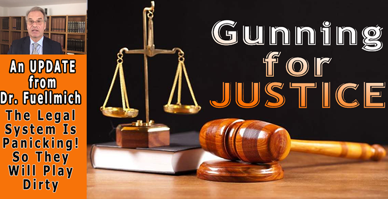 Update On Legal Issues With Dr. Reiner Fuellmich – Who's Seriously Gunning For Justice